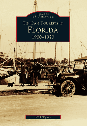 Tin Can Tourists in Florida: 1900-1970