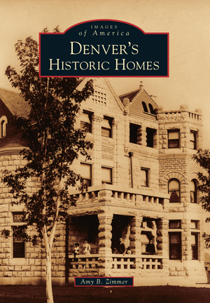 Denver's Historic Homes