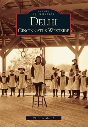 Delhi: Cincinnati's Westside