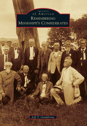 Remembering Mississippi's Confederates