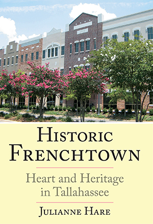 Historic Frenchtown: Heart and Heritage in Tallahassee