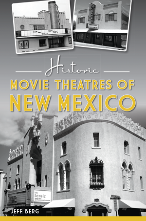 Historic Movie Theatres of New Mexico