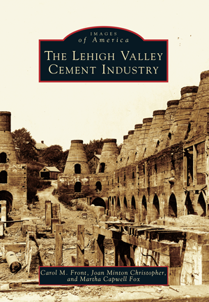 The Lehigh Valley Cement Industry