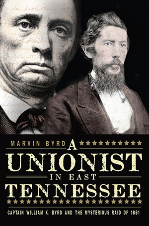 A Unionist in East Tennessee