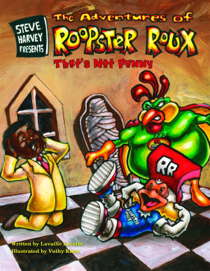 Steve Harvey Presents the Adventures of Roopster Roux
