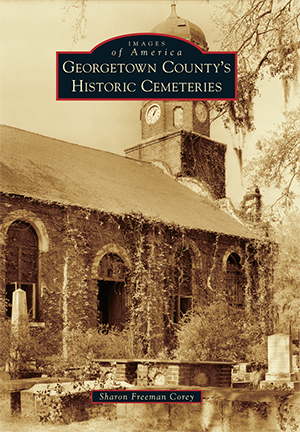 Georgetown County's Historic Cemeteries