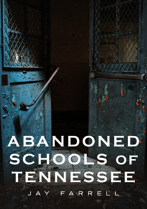 Abandoned Schools of Tennessee