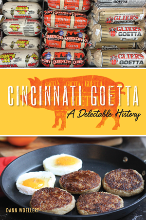 Cincinnati Goetta: A Delectable History