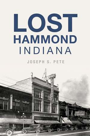 Lost Hammond, Indiana