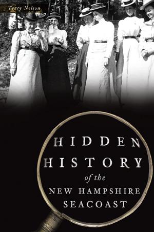 Hidden History of the New Hampshire Seacoast