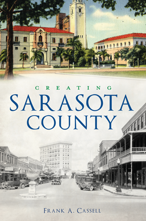 Creating Sarasota County