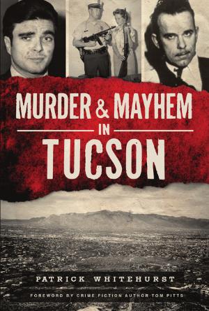 Murder & Mayhem in Tucson