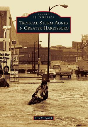 Tropical Storm Agnes in Greater Harrisburg