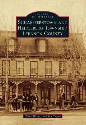 Schaefferstown and Heidelberg Township, Lebanon County
