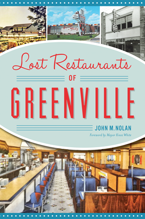 Lost Restaurants of Greenville