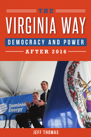 The Virginia Way: Democracy and Power after 2016