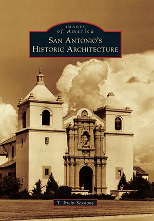 San Antonio's Historic Architecture