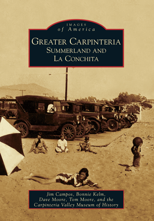 Greater Carpinteria: Summerland and La Conchita