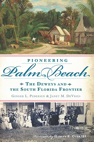Pioneering Palm Beach