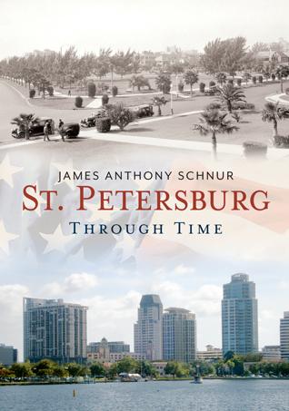 St. Petersburg Through Time