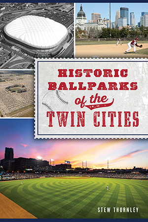 Historic Ballparks of the Twin Cities