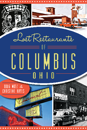 Lost Restaurants of Columbus, Ohio