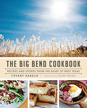 The Big Bend Cookbook