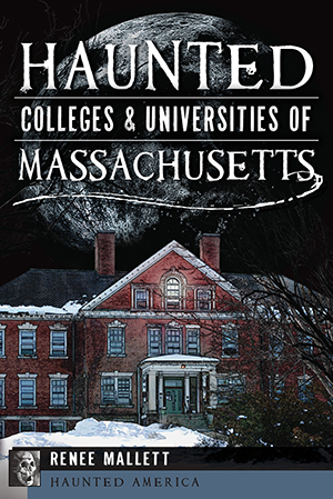 Haunted Colleges and Universities of Massachusetts