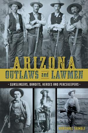 Arizona Outlaws and Lawmen