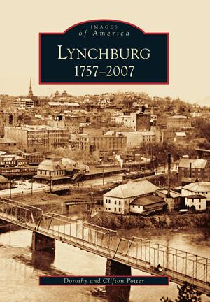 Lynchburg: 1757-2007