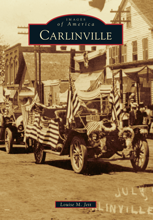 Carlinville By Louise M Jett Arcadia Publishing Books