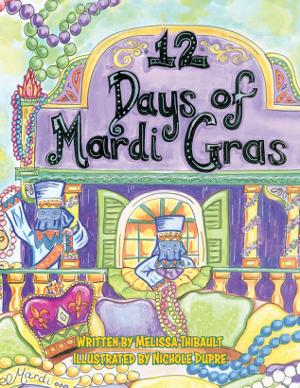 12 Days of Mardi Gras
