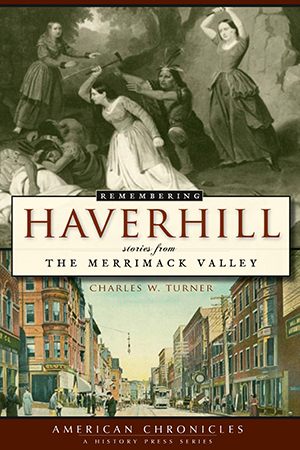 Remembering Haverhill
