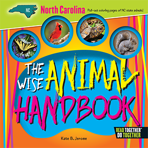 The Wise Animal Handbook North Carolina