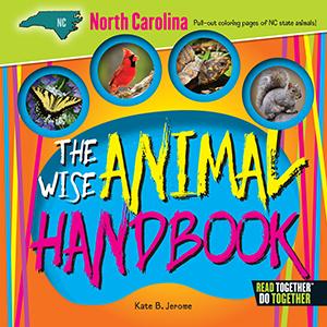 The Wise Animal Handbook North Carolina