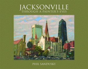 Jacksonville Through a Painter's Eyes