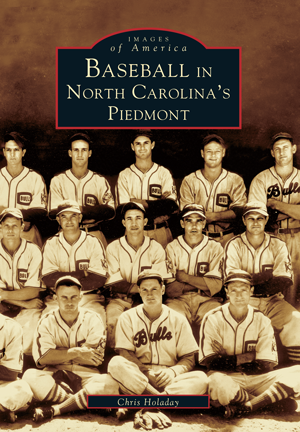 Baseball in North Carolina's Piedmont