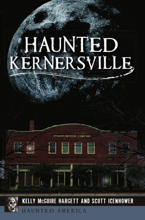 Haunted Kernersville