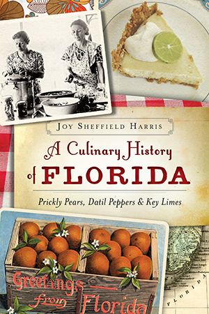 A Culinary History of Florida