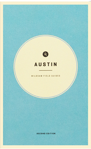Wildsam Field Guides  Austin