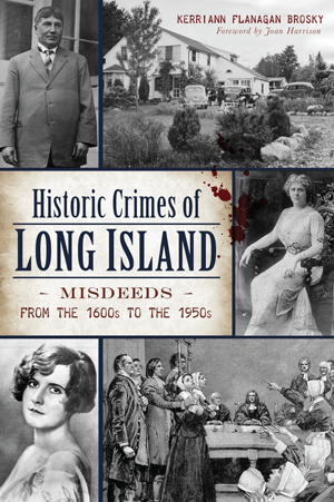 Historic Crimes of Long Island