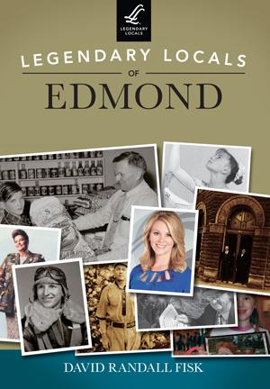 Legendary Locals of Edmond