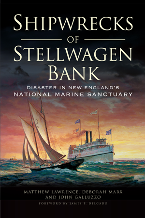 Shipwrecks of Stellwagen Bank: Disaster in New England's National Marine Sanctuary