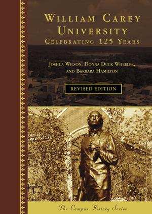 William Carey University: Celebrating 125 Years