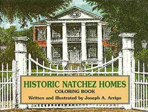 Historic Natchez Homes Coloring Book