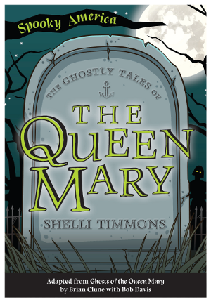 The Ghostly Tales of the Queen Mary