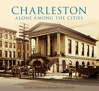 Charleston: Alone Among the Cities