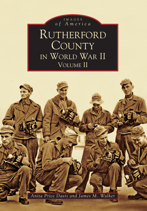 Rutherford County in World War II, Volume II