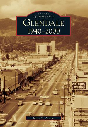 Glendale: 1940-2000