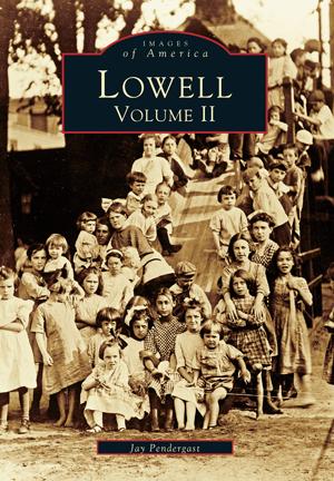 Lowell: Volume II
